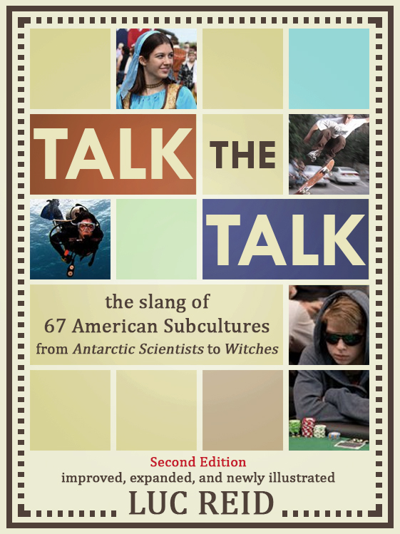 Talk the Talk: The Slang of 67 American Subcultures